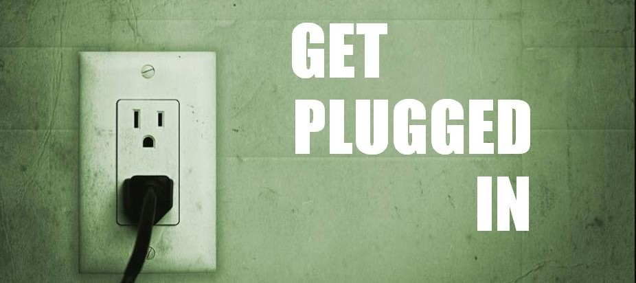 get plugged in